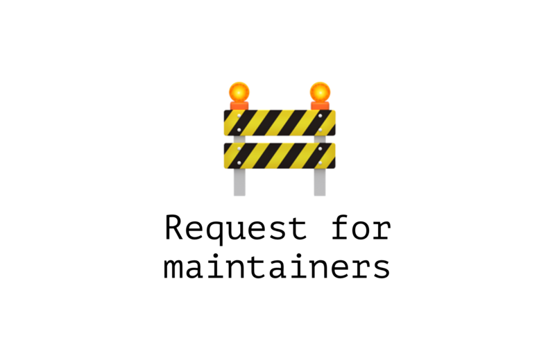 Request for maintainers