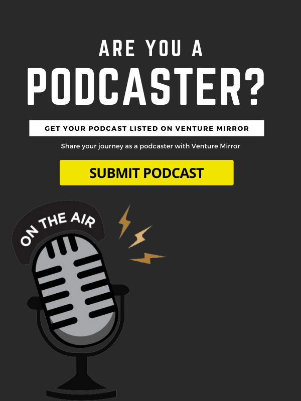 Get your podcast listed on venture mirror